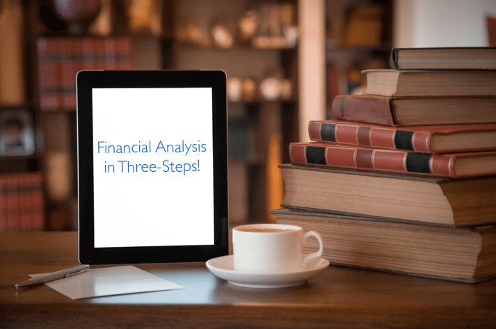 Financial Analysis in Three-Steps