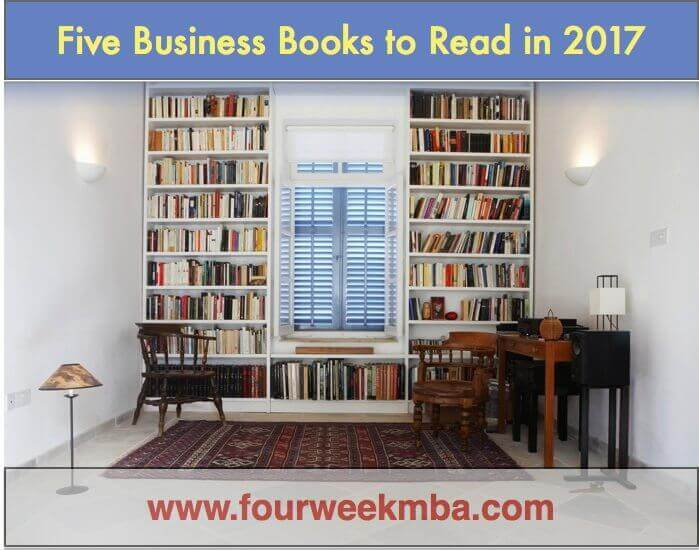Business Mastery | Five Must-Read Business Books in 2017