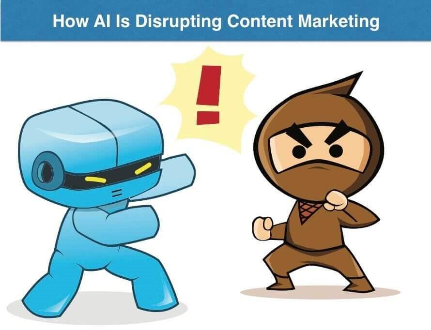 How AI Is Disrupting Content Marketing
