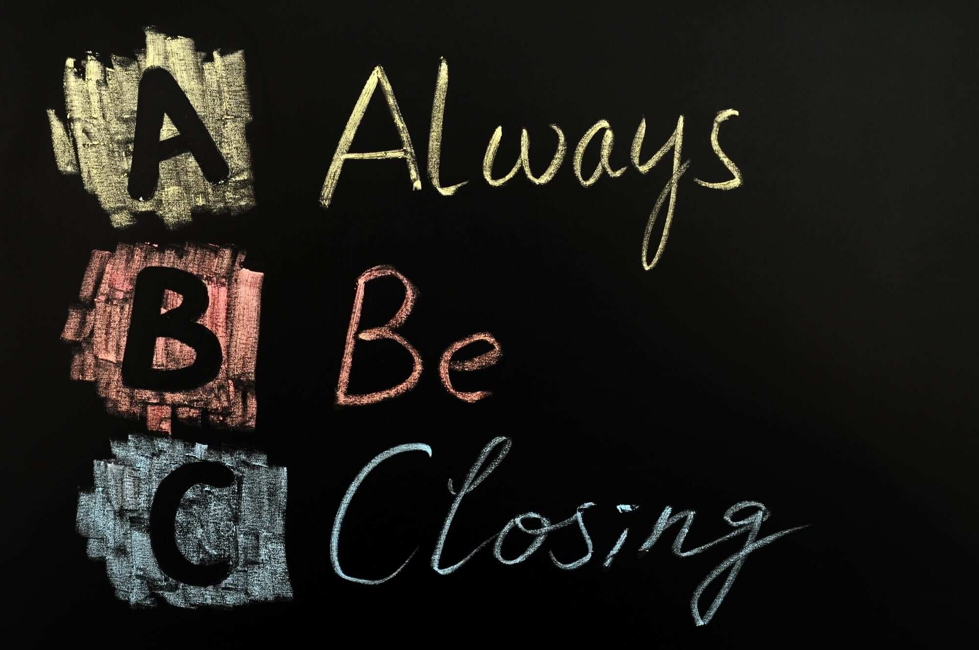 Always Be Closing: Five Effective Strategies For Closing A Sale